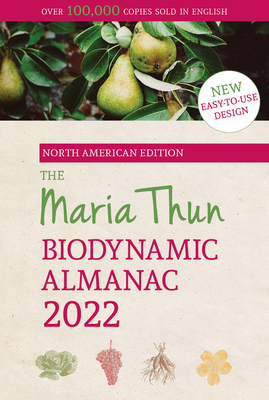 Cover for North American Maria Thun Biodynamic Almanac 2022