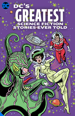 DC's Greatest Science Fiction Stories Ever Told Cover Image