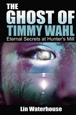 Cover for The Ghost of Timmy Wahl
