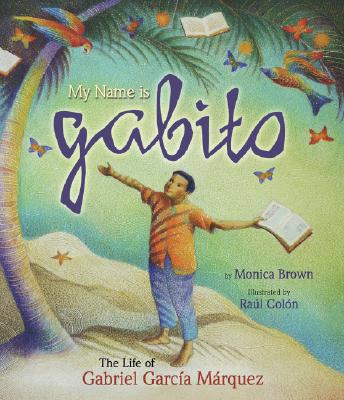 Cover for My Name Is Gabito (English)