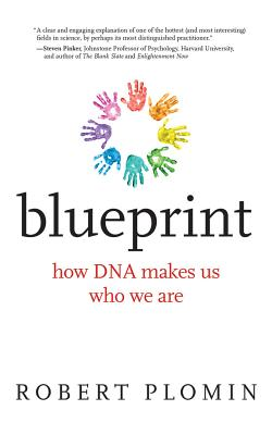 Blueprint: How DNA Makes Us Who We Are Cover Image