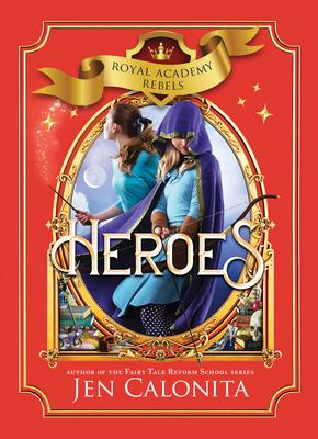 Heroes (Royal Academy Rebels #3) Cover Image