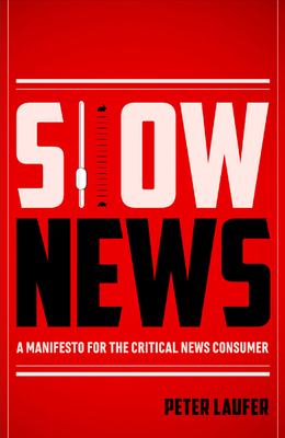 Cover for Slow News