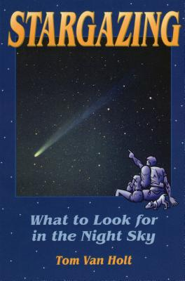 Stargazing: What to Look for in the Night Sky (Astronomy) Cover Image