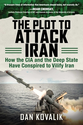 Cover for The Plot to Attack Iran