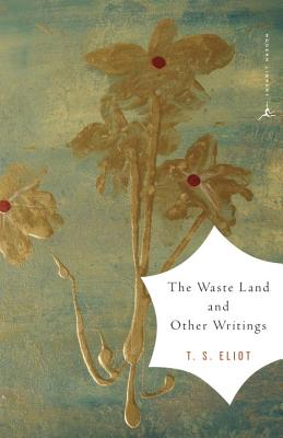 The Waste Land and Other Writings Cover