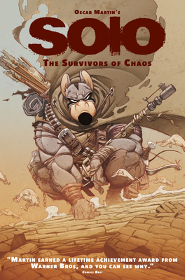 Oscar Martin's Solo Vol. 1: The Survivors of Chaos Cover Image