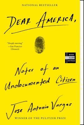 Dear America: Notes of an Undocumented Citizen cover