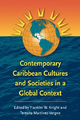 Contemporary Caribbean Cultures and Societies in a Global Context Cover Image