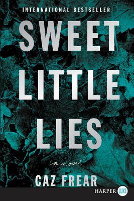 Sweet Little Lies: A Novel Cover Image