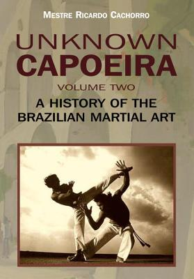 Unknown Capoeira, Volume Two Cover