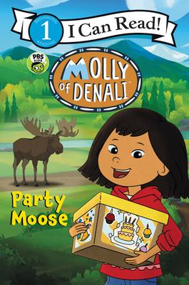 Molly of Denali: Party Moose (I Can Read Level 1) Cover Image