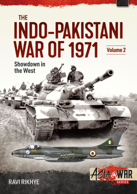 The Indo-Pakistani War of 1971, Volume 2: Showdown in the West (Asia@War) Cover Image