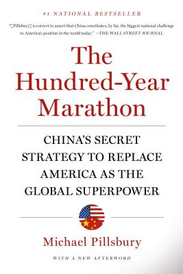 The Hundred-Year Marathon: China's Secret Strategy to Replace America as the Global Superpower Cover Image