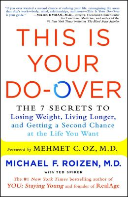 This Is Your Do-Over: The 7 Secrets to Losing Weight, Living Longer, and Getting a Second Chance at the Life You Want Cover Image