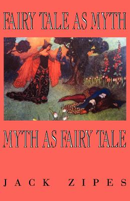 Cover for Fairy Tale as Myth/Myth as F.T.-Pa (Clark Lectures)