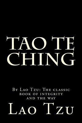 Tao Te Ching: Minimal Black Cover, the Classic Book of Integrity and the Way Cover Image