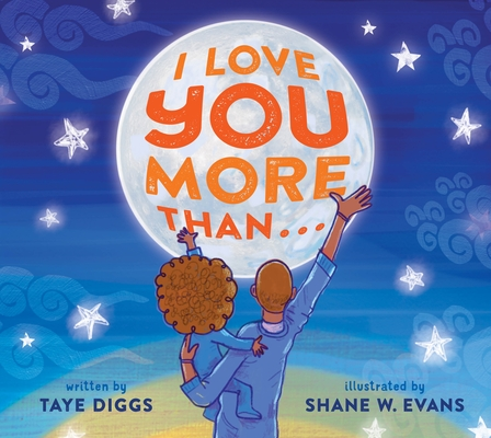 I Love You More Than... by Taye Diggs