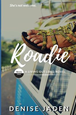 Roadie: Track Two: A Living Out Loud Novel Cover Image