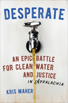 Desperate: An Epic Battle for Clean Water and Justice in Appalachia Cover Image