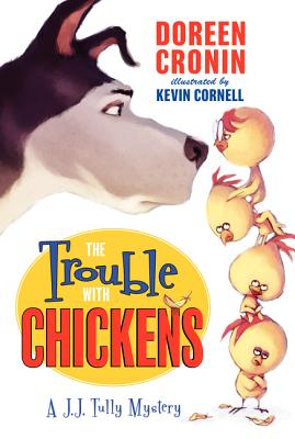 The Trouble with Chickens Cover