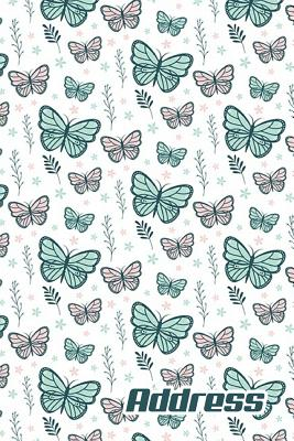 Address.: Address Book. (Vol. B86) Butterfly Cover Design. Glossy Cover, Contract Large Print, Font, 6