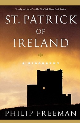 St. Patrick of Ireland: A Biography Cover Image