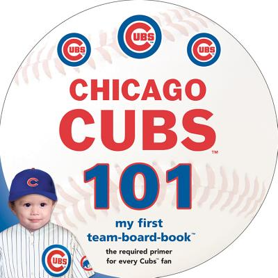 Chicago Cubs 101 Cover Image
