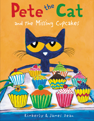 Pete the Cat and the Missing Cupcakes Cover Image