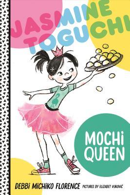 Jasmine Toguchi, Mochi Queen Cover Image