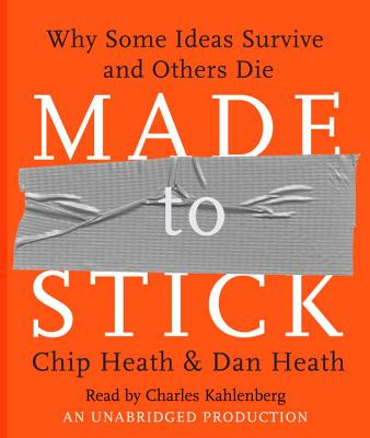 Made to Stick: Why Some Ideas Survive and Others Die Cover Image