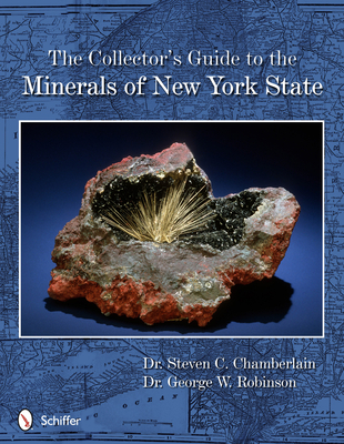 The Collector's Guide to the Minerals of New York State Cover Image