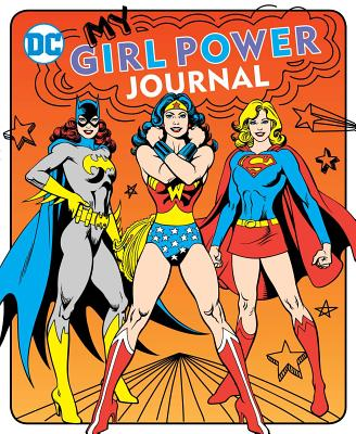 My Girl Power Journal (DC Super Heroes #20) Cover Image
