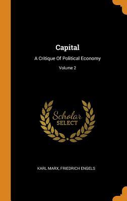 Capital: A Critique of Political Economy; Volume 2 Cover Image