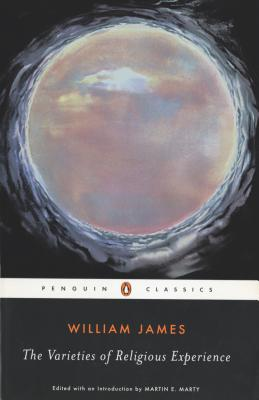 The Varieties of Religious Experience: A Study in Human Nature Cover Image