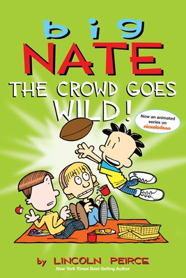 Big Nate: The Crowd Goes Wild! Cover Image