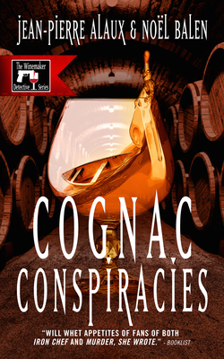 Cover for Cognac Conspiracies (Winemaker Detective Mystery)
