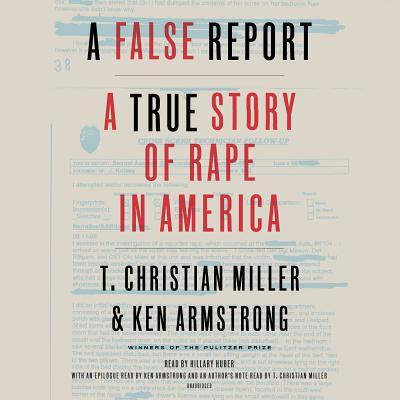 A False Report: A True Story of Rape in America Cover Image