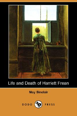 Life and Death of Harriett Frean (Dodo Press) Cover Image