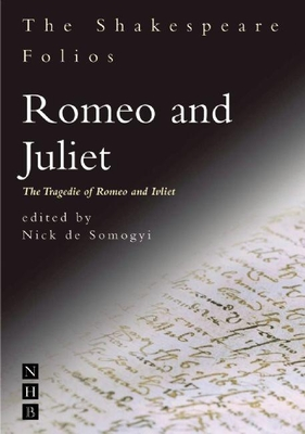 Romeo and Juliet: The Tragedie of Romeo and Ivliet (Shakespeare Folios) Cover Image