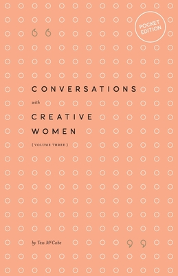 Conversations with Creative Women: Volume Three - Pocket Edition Cover Image