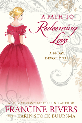 A Path to Redeeming Love: A Forty-Day Devotional Cover Image