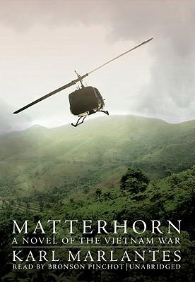 Matterhorn: A Novel of the Vietnam War [With Earbuds] Cover Image