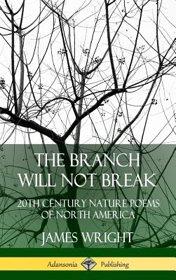 Cover for The Branch Will Not Break