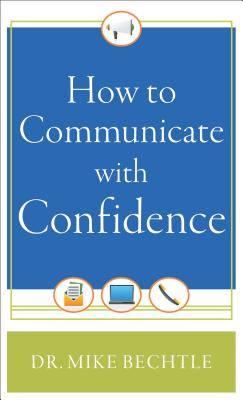 How to Communicate with Confidence Cover Image