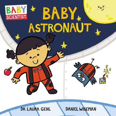 Baby Astronaut (Baby Scientist #2) Cover Image