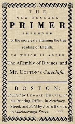 The New-England Primer: The Original 1777 Edition Cover Image