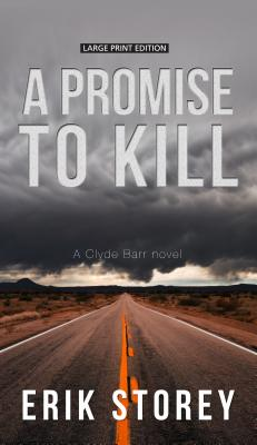 A Promise to Kill (Clyde Barr Novel #2) Cover Image