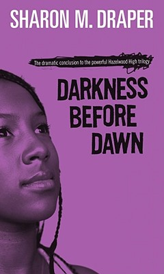 Darkness Before Dawn (Hazelwood High Trilogy #3) Cover Image