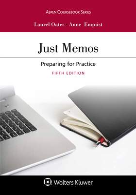Just Memos: Preparing for Practice (Aspen Coursebook) Cover Image